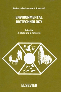 Environmental Biotechnology - 1st Edition - ISBN: 9780444987204, 9780080875019