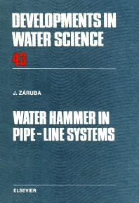 Water Hammer in Pipe-Line Systems, Volume 43 - 1st Edition