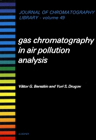 Gas Chromatography in Air Pollution Analysis - 1st Edition - ISBN: 9780444987327, 9780080858562
