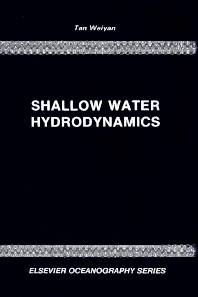Shallow Water Hydrodynamics - 1st Edition - ISBN: 9780444987518, 9780080870939