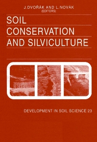Soil Conservation and Silviculture - 1st Edition - ISBN: 9780444987921, 9780080869919