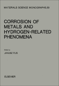 Cover image for Corrosion of Metals and Hydrogen-Related Phenomena