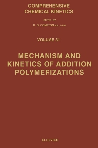 Cover image for Mechanism and Kinetics of Addition Polymerizations