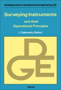 Surveying Instruments and their Operational Principles - 1st Edition - ISBN: 9780444988294, 9780444599032