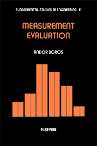Measurement Evaluation - 1st Edition - ISBN: 9780444988492, 9780444598165