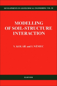 Modelling of Soil-Structure Interaction - 1st Edition - ISBN: 9780444988591, 9780444598981