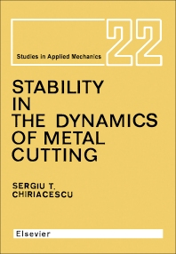 Stability in the Dynamics of Metal Cutting - 1st Edition - ISBN: 9780444988683, 9781483291758