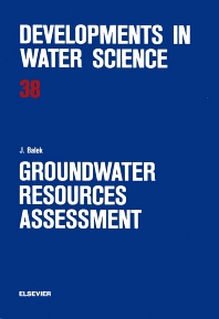 Groundwater Resources Assessment - 1st Edition - ISBN: 9780444988959, 9780080870298