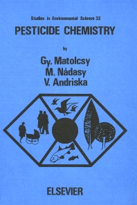 Pesticide Chemistry - 1st Edition - ISBN: 9780444989031, 9780080874913