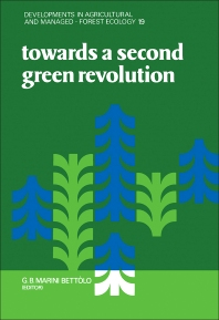 Towards a Second Green Revolution - 1st Edition - ISBN: 9780444989277, 9780444599636