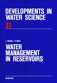 Water Management in Reservoirs - 1st Edition - ISBN: 9780444989338, 9780080870243