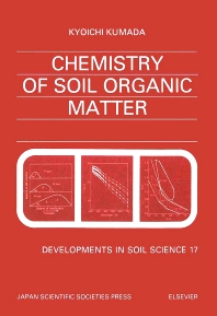 Chemistry of Soil Organic Matter - 1st Edition - ISBN: 9780444989369, 9780080869858