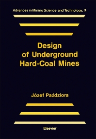 Design of Underground Hard-Coal Mines - 1st Edition - ISBN: 9780444989383, 9780444597465