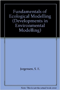 Fundamentals of Ecological Modelling - 1st Edition - ISBN: 9780444995353, 9780444597885