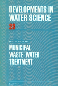 Municipal Waste Water Treatment - 1st Edition - ISBN: 9780444995612, 9780080870144