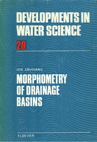 Morphometry of Drainage Basins - 1st Edition - ISBN: 9780444995872, 9780080870113