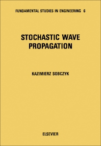 Stochastic Wave Propagation - 1st Edition - ISBN: 9780444996145, 9780444598042
