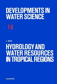Cover image for Hydrology and Water Resources in Tropical Regions