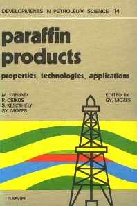 Paraffin Products - 1st Edition - ISBN: 9780444997128, 9780080868684
