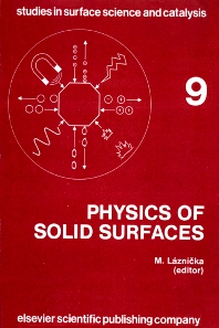 Cover image for Physics of Solid Surfaces 1981: Symposium Proceedings (Studies in Surface Science and Catalysis)