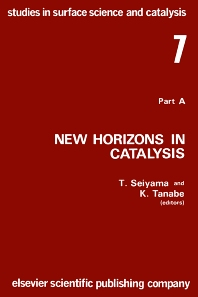 Cover image for New Horizons in Catalysis: Proceedings of the 7th International Congress on Catalysis, Tokyo, 30 June-4 July 1980 (Studies in Surface Science and Catalysis)