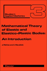 Cover image for Mathematical Theory of Elastic and Elasto-Plastic Bodies