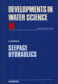 Seepage Hydraulics - 1st Edition - ISBN: 9780444997555, 9780080870014