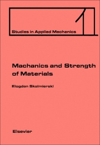 Cover image for Mechanics and Strength of Materials