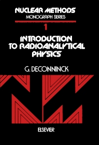 Introduction to Radioanalytical Physics - 1st Edition - ISBN: 9780444997968, 9781483280042