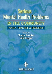 Cover image for Serious Mental Health Problems in the Community