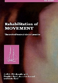 Rehabilitation of Movement - 1st Edition - ISBN: 9780702021572