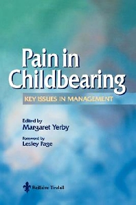Pain Management in Childbearing - 1st Edition - ISBN: 9780702022999