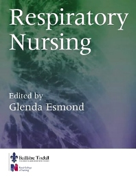 Respiratory Nursing - 1st Edition - ISBN: 9780702024276