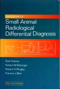 Cover image for Handbook of Small Animal Radiological Differential Diagnosis