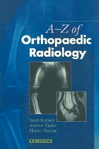 A-Z of Orthopaedic Radiology