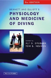 Cover image for Bennett and Elliotts' Physiology and Medicine of Diving