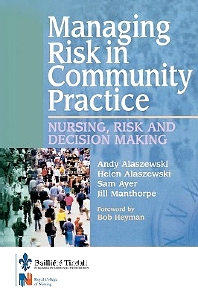 Managing Risk in Community Practice - 1st Edition - ISBN: 9780702026034