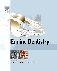 Equine Dentistry - 2nd Edition - ISBN: 9780702027246, 9780702037160