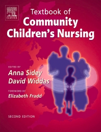 Textbook of Community Children's Nursing - 2nd Edition - ISBN: 9780702027291, 9780702039867