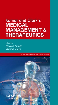 Kumar & Clark's Medical Management and Therapeutics - 1st Edition - ISBN: 9780702027659, 9780702049125