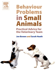 Behaviour Problems in Small Animals - 1st Edition - ISBN: 9780702027673, 9780702037207