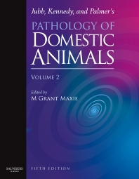 Jubb, Kennedy & Palmer's Pathology of Domestic Animals, 5th Edition,Grant Maxie,ISBN9780702027857