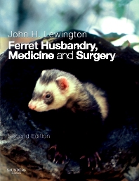 Cover image for Ferret Husbandry, Medicine and Surgery
