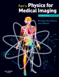 Cover image for Farr's Physics for Medical Imaging