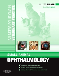 Cover image for Saunders Solutions in Veterinary Practice: Small Animal Ophthalmology