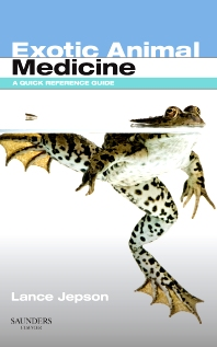 Exotic Animal Medicine - 1st Edition - ISBN: 9780702028731, 9780702037283