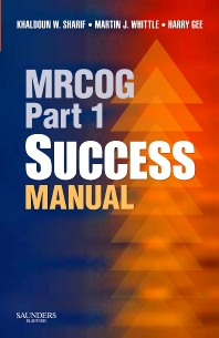 MRCOG Part 1 Success Manual