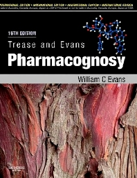Trease and Evans' Pharmacognosy, 16th Edition,William Evans,ISBN9780702029332