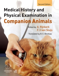 Medical History and Physical Examination in Companion Animals, 2nd Edition,A. Rijnberk,F. J. van Sluijs,ISBN9780702029684