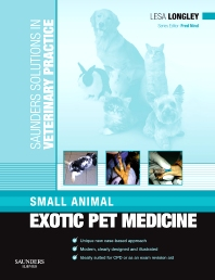 Cover image for Saunders Solutions in Veterinary Practice: Small Animal Exotic Pet Medicine